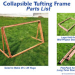 Collapsible Tufting Frame Parts List Page 1, Images of Completed Frame